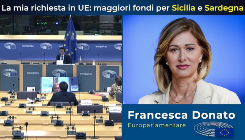 La mia richiesta in UE: più fondi per Sicilia e Sardegna